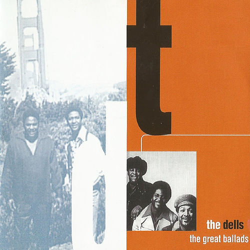 The Great Ballads by The Dells