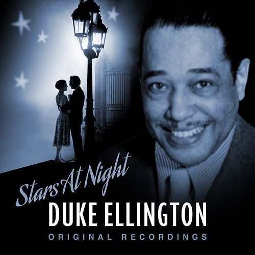 Stars at Night von Duke Ellington