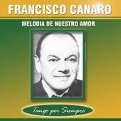Melodía de Nuestro Amor by Francisco Canaro