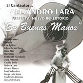 Alejandro Lara: En Buenas Manos by Various Artists