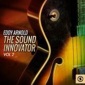 The Sound Innovator, Vol. 2 by Eddy Arnold