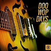 Doo Wop Days, Vol. 5 by Various Artists