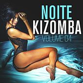 Noite Kizomba, Vol. 4 by Various Artists