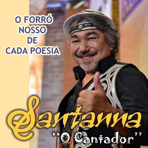 O Forró Nosso de Cada Poesia by Santana