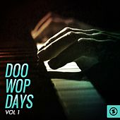Doo Wop Days, Vol. 1 von Various Artists