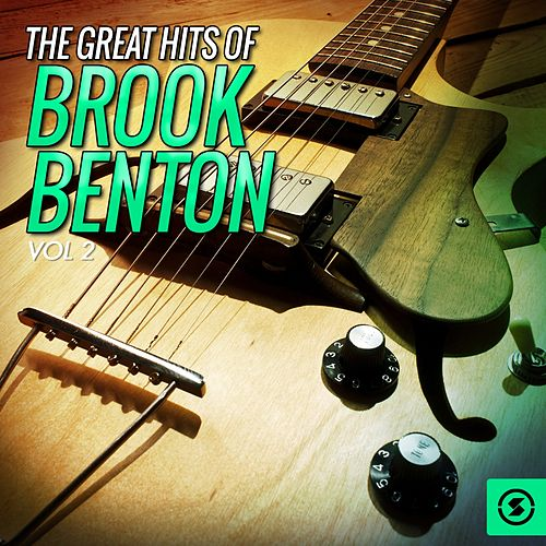 The Great Hits, Vol. 2 by Brook Benton