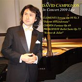 David Campignon Plays Clementi: Didone Abbandonata-Prokofieff: Romeo and Juliet by David Campignon