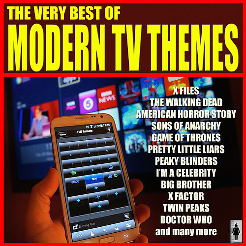 The Very Best Of Modern TV Themes by TV Themes