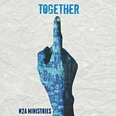 Together by N2A Ministries