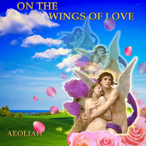 On the Wings of Love by Aeoliah