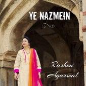 Ye Nazmein - Single by Rashmi Agarwal