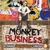 Monkey Business: The Definitive Skinhead Reggae Collection von Various Artists