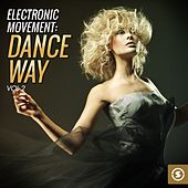 Electronic Movement: Dance Way, Vol. 2 by Various Artists
