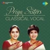 Priya Sisters - Classical by Priya Sisters