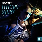 Dance Tale: Electro Story, Vol. 1 by Various Artists