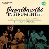 Jugalbandi - Instrumental: Ustad Ali Akbar Khan, Pt. Ravi Shankar by Various Artists
