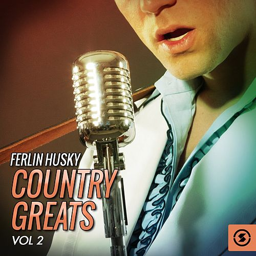 Country Greats, Vol. 2 by Ferlin Husky