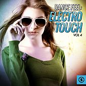 Dance Feel: Electro Touch, Vol. 4 by Various Artists