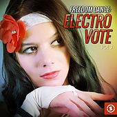 Freedom Dance: Electro Vote, Vol. 3 by Various Artists