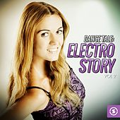 Dance Tale: Electro Story, Vol. 2 by Various Artists