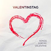 Valentinstag - Songs for My Valentine von Various Artists
