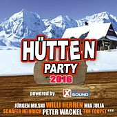 Hütten Party 2016 by Various Artists