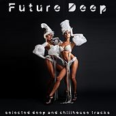 Future Deep by Various Artists