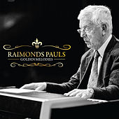 Golden melodies by Raimonds Pauls