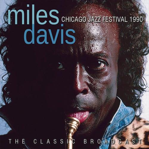 Chicago Jazz Festival 1990 (Live) von Miles Davis
