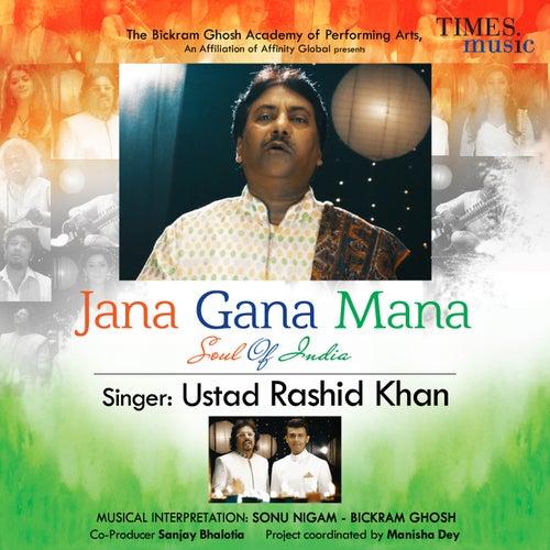 Jana Gana Mana (Soul of India) - Single by Rashid Khan