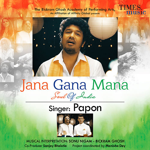 Jana Gana Mana (Soul of India) - Single by Papon