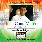 Jana Gana Mana (Soul of India) - Single by Sonu Nigam