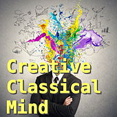 Creative Classical Mind by Various Artists