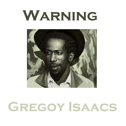 Warning von Gregory Isaacs