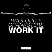 Work It by Twoloud