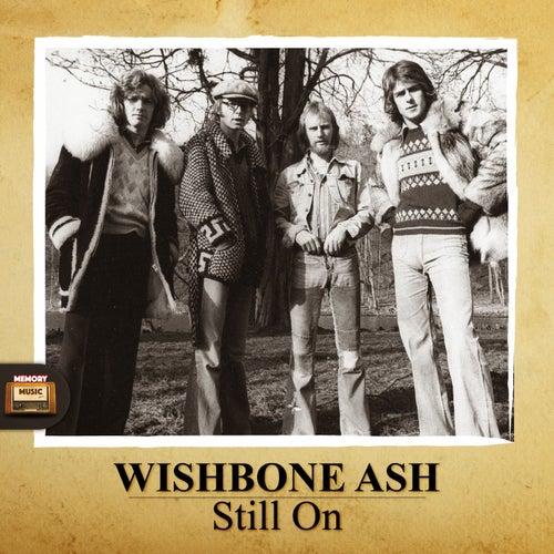 Still On von Wishbone Ash