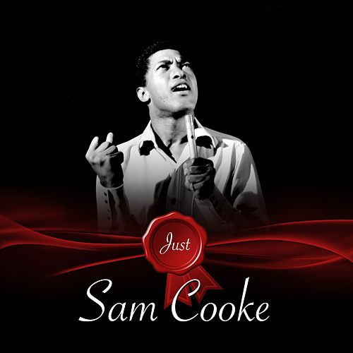 Just - Sam Cooke von Sam Cooke