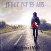 Jetzt ist es aus - Unplugged Acoustic by Schmitti