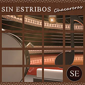 Sin Estribos: Chacareras by Various Artists