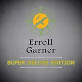 Super Deluxe Edition von Erroll Garner