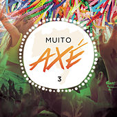 Muito Axé, Vol. 3 (Ao Vivo) by Various Artists
