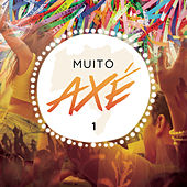 Muito Axé, Vol. 1 (Ao Vivo) by Various Artists