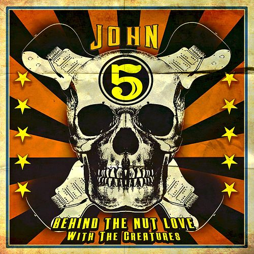 Behind the Nut Love (feat. the Creatures) by John 5