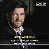 Baroque Session On Piano von Luc Beauséjour