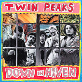 Down in Heaven by Twin Peaks