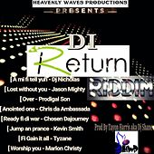 Di Return Riddim by Various Artists