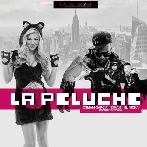 La Peluche (feat. Diva & El Micha) by Osmani Garcia