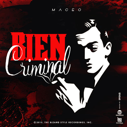 Bien Criminal by Maceo