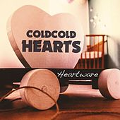 Heartware by Cold Cold Hearts