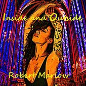 Inside and Outside by Robert Marlow